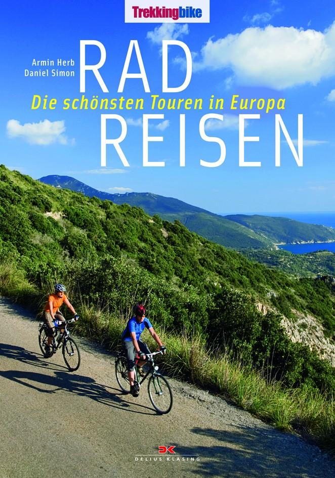 """Wer will schöne Bilder von Fahrrad-Abenteuertouren in Europa sehen? – Das Buch """"Radreisen"""" von Armin Herb und Daniel Simon bietet viele schöne großformatige Bilder samt kleingeistigen Erlebnisaufsätzen"""