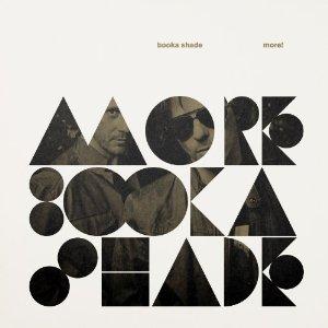 """Stringenter Sound und gereifte Grooves – Booka Shade: """"More"""""""