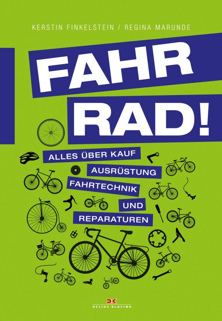 """Rauf aufs Rad raten Kerstin Finkelstein und Regina Marunde in ihrem Buch """"Fahr Rad!"""""""