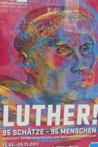 Luther-Plakat zur Wittenberger Ausstellung. © 2017, Foto: Bernd Kregel