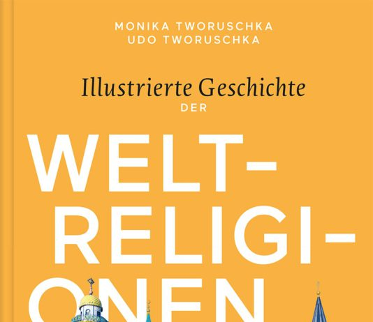 Tworuschka: Illustrierte Geschichte der Weltreligionen