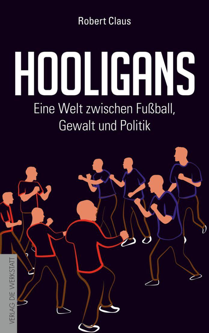 Hooligans von Robert Claus