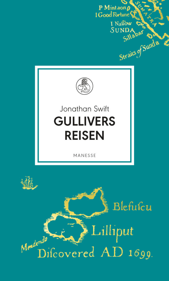 Gullivers Reisen von Jonathan Swift.
