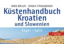 Bodo Müller und Jürgen Straßburger: Küstenhandbuch Kroatien und Slowenien.