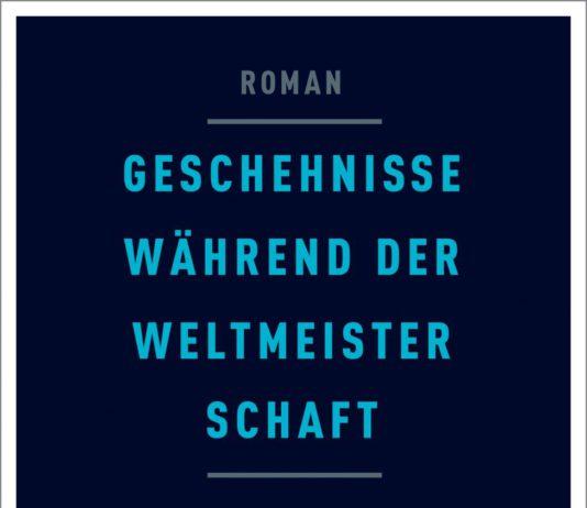 Helmut Krausser: Geschehnisse während der Weltmeisterschaft.