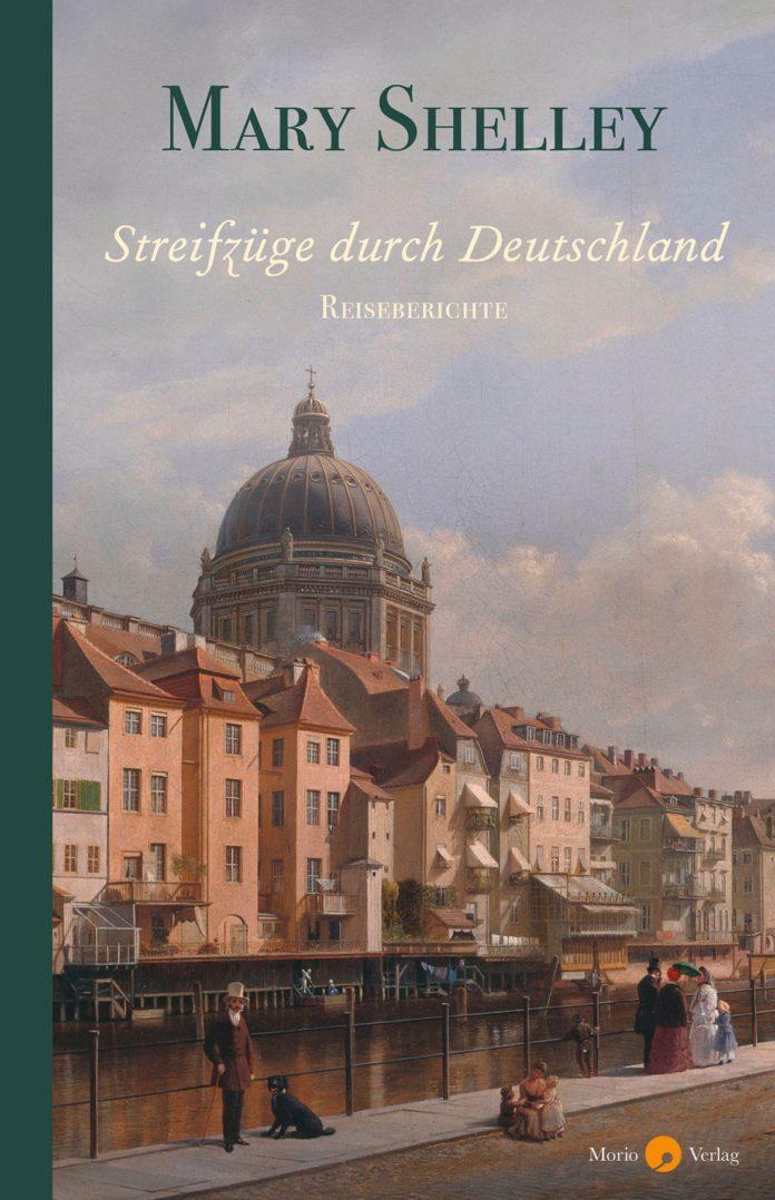 Mary Shelley, Streifzüge durch Deutschland.