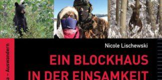"""""""Ein Blockhaus in der Einsamkeit"""" von Nicole Lischewski."""