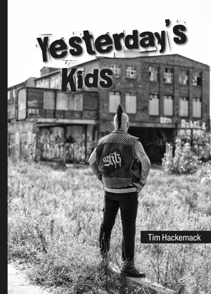 Tim Hackemack: Yesterday`s Kids.