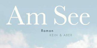 """Roman """"Am See"""" von Bianca Bellová."""
