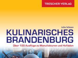 Julia Schoon: Kulinarisches Brandenburg.