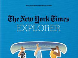 The New York Times Explorer. Strände, Inseln & Küsten. Herausgegeben von Barbara Ireland.