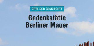 Gedenkstätte Berliner Mauer.