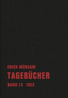 Erich Mühsam. Tagebühcer. Band 13, 1923.