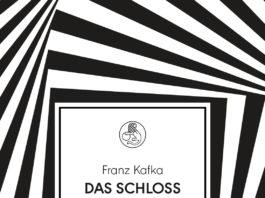 Das Schloss von Franz Kafka.