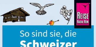 """""""So sind sie, die Schweizer"""" von Paul Bilton."""