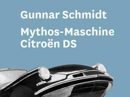 Gunnar Schmidt: Mythos-Maschine Citroën DS