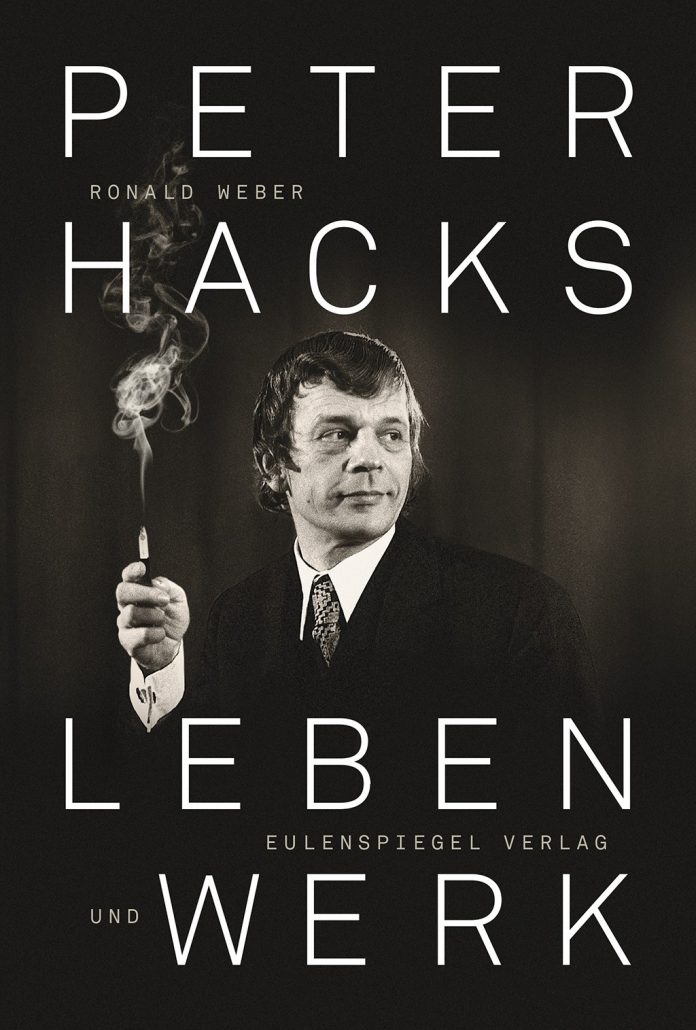 Peter Hacks, Leben und Werk.