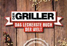 """""""Der Griller. Das leckerste Buch der Welt"""""""