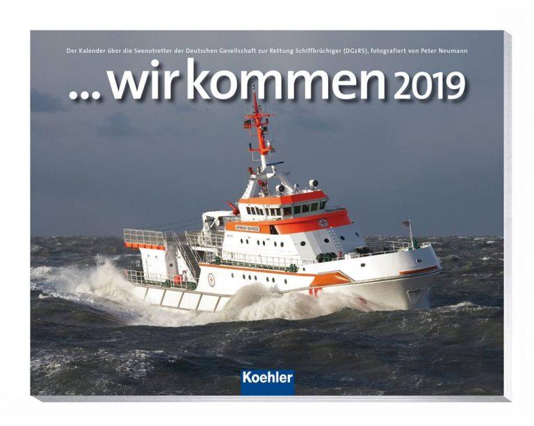 """Bilder aus dem wellenbewegten Alltag der Seenotretter von der DGzRS – Annotation zum Postkartenkalender """"… wir kommen 2019"""" von Peter Neumann"""